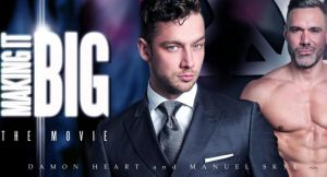 Making It Big: The Movie | Damon Heart, Manuel Skye | 2018