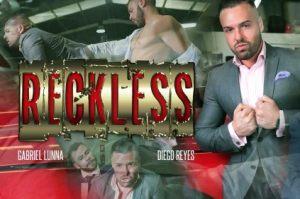 Reckless | Gabriel Lunna & Diego Reyes | 2018