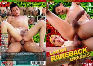 Latino Bareback Dreams | Full Movie