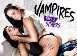 VAMPIRES: Part 2: Sisters – Shyla Jennings, Abigail Mac (2017)