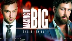 Making It Big: The Roommate | Damon Heart & Logan Moore | 2018